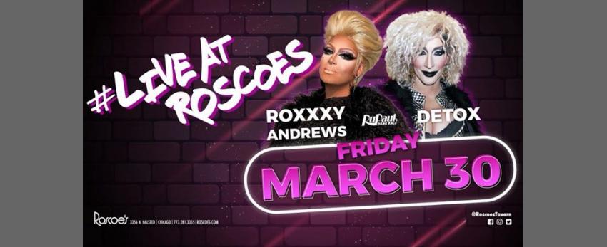 #LiveAtRoscoes with Detox & Roxxxy Andrews!