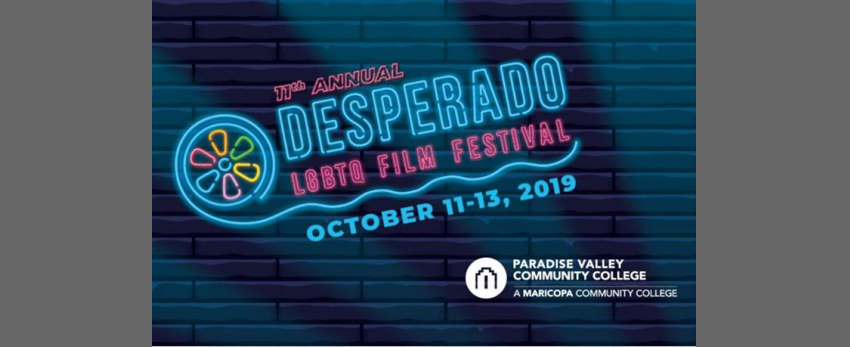 11th Annual Desperado LGBTQ Film Festival