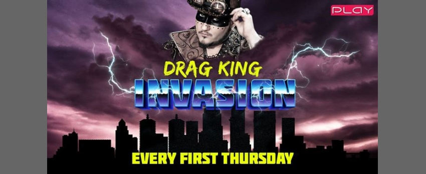 Drag King Invasion