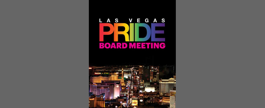 Las Vegas PRIDE Monthly Board Meeting