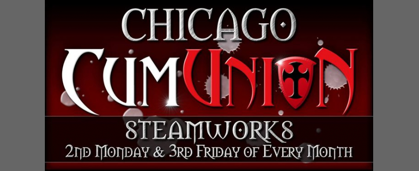 CumUnion at Steamworks Chicago