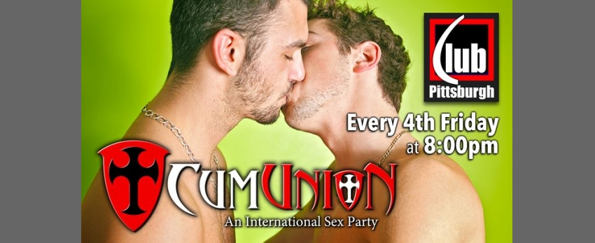 CumUnion Pittsburgh at Club Pittsburgh