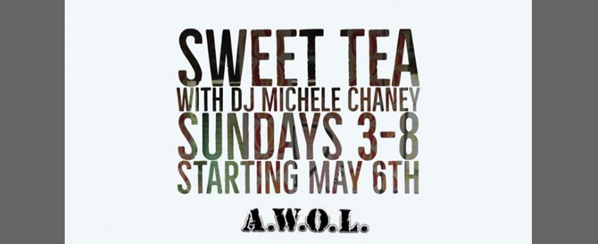 Sweet Tea with DJ Michele Chaney