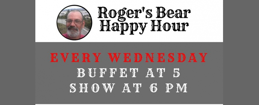 Roger's Bear Happy Hour