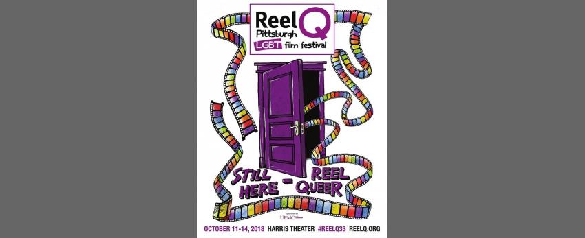 33rd Annual Reel Q Pittsburgh LGBT Film Festival