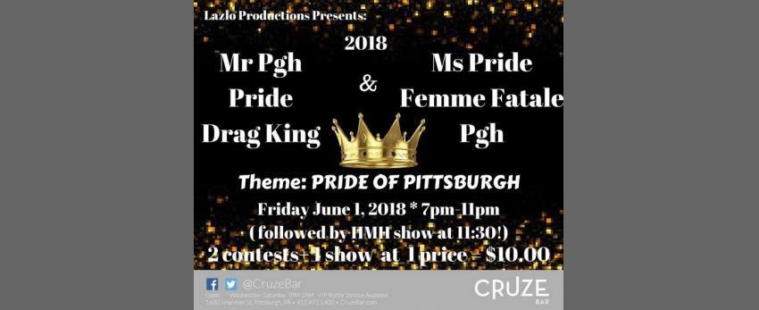 Mr Pgh Pride Drag King & Ms Pride Femme Fatale Pgh 2018 Pageant