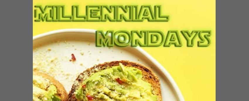 Millennial Mondays