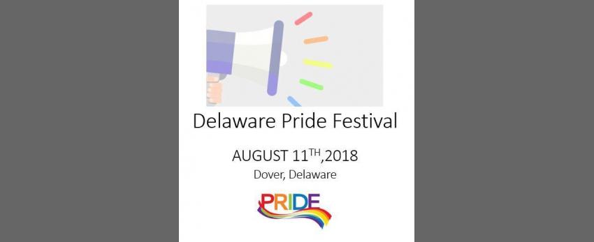 2018 Delaware Pride Festival ~ 21st Anniversary