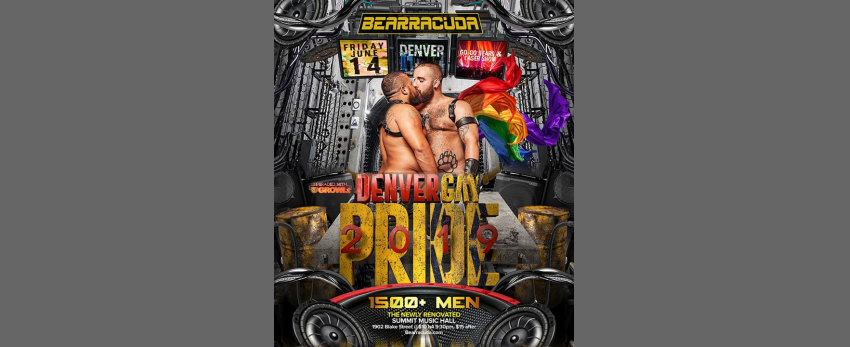 Bearracuda Denver Gay Pride 2019! Upgraded w/GROWLr