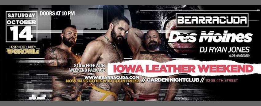 Bearracuda: IOWA Leather Weekend 2017 upgraded w/GROWLr