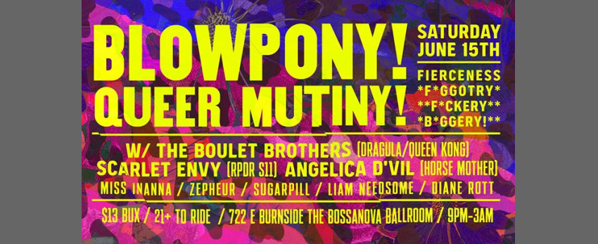 BlowPonys Queer Mutiny Fest 6.15.19 PDX