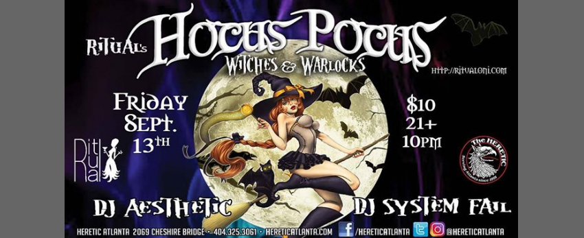 Ritual: Hocus Pocus (Witches and Warlocks) Goth Industrial Party