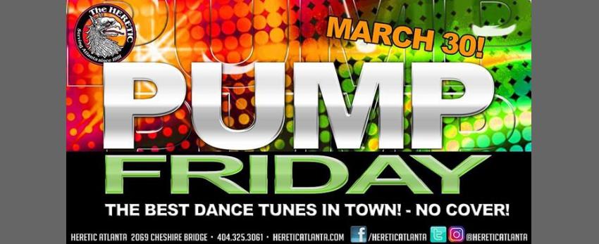 PUMP Friday