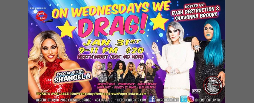Shangela Jan 31 On Wednesday's We Drag at Heretic