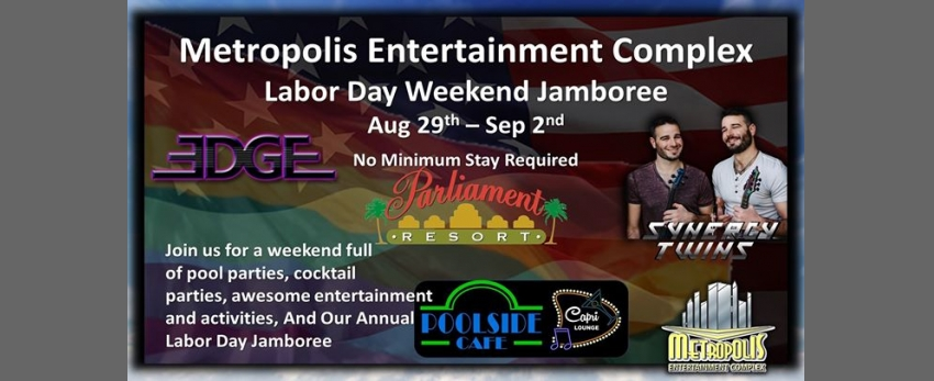Labor Day Weekend At Metropolis