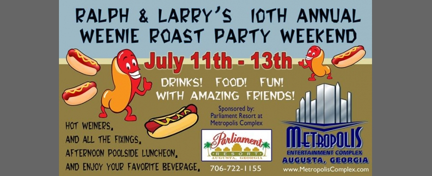 Ralph And Larry's 10th Annual Weenie Roast Weekend
