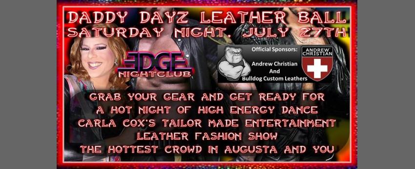 The Daddy Dayz Leather Ball At Edge Nightclub