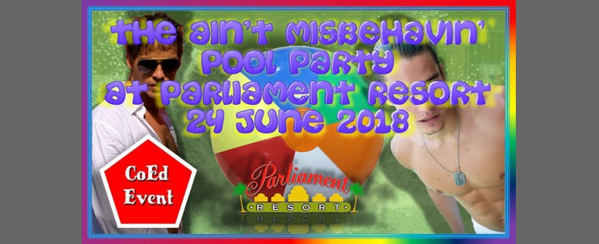 The Ain't Misbehavin' Pride Pool Party At Parliament Resort