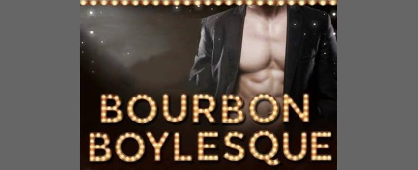 Bourbon Boylesque