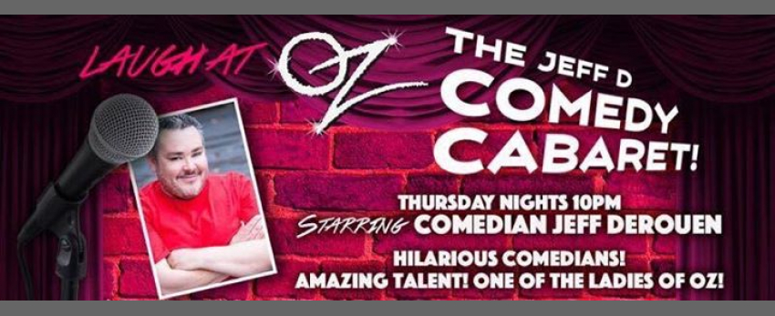 The Jeff D Comedy Carbaret at Oz