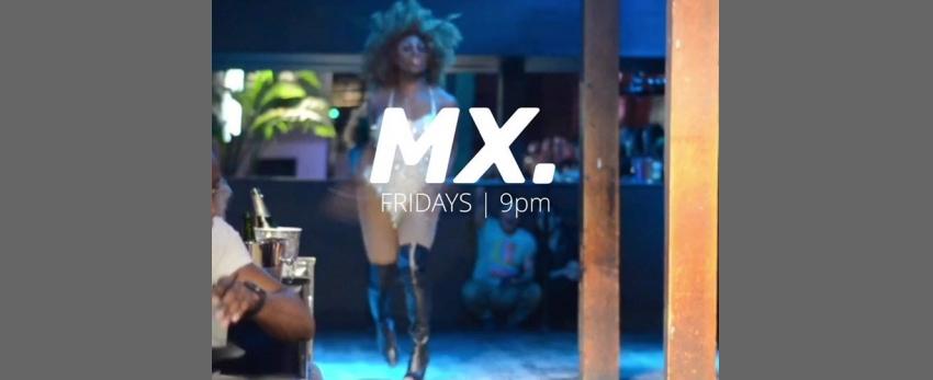MX. Drag Show