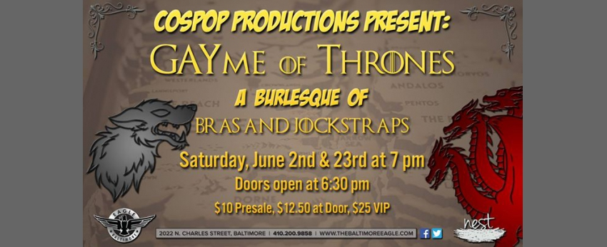 GAYme Of Thrones: A Burlesque of Bras and Jockstraps