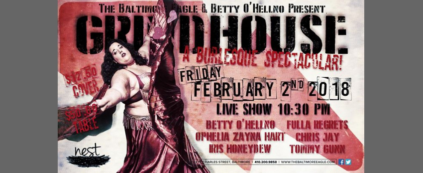 Grindhouse Burlesque at the Nest! February!