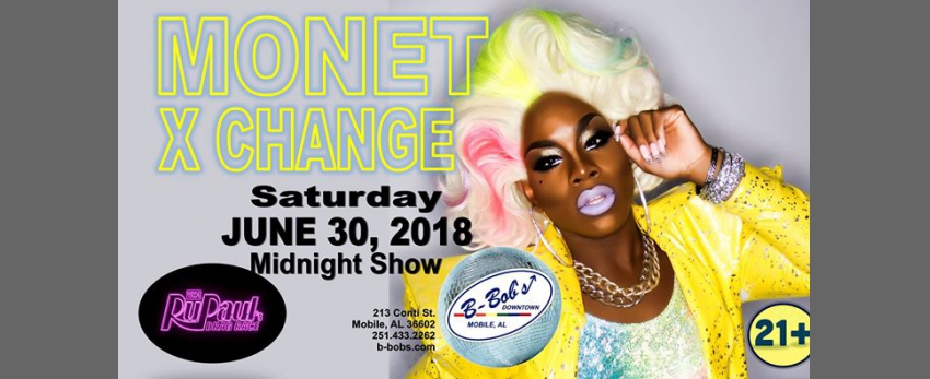 Mone't X Change RPDR 10 at B-Bob's!
