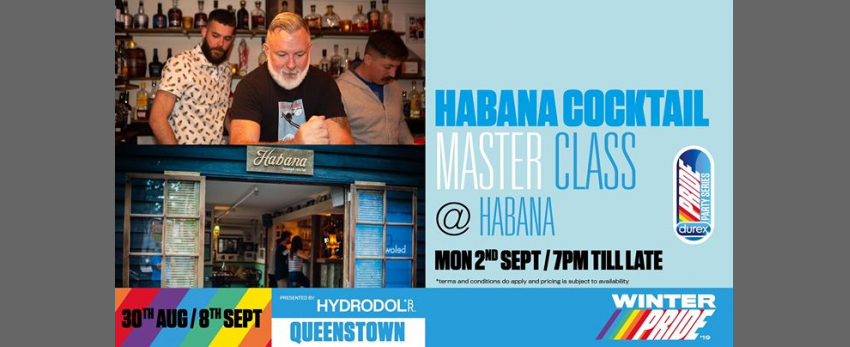 Habana Cocktail Masterclass - SOLD OUT