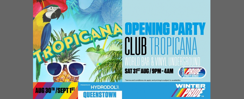 Opening Party - Club Tropicana
