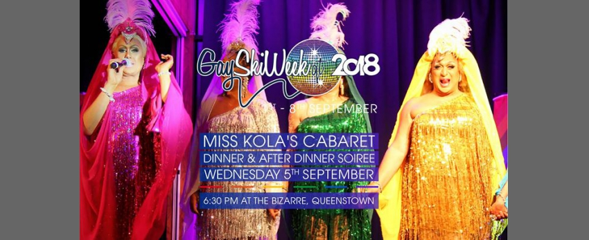 Miss Kola's Cabaret & After Dinner Soiree