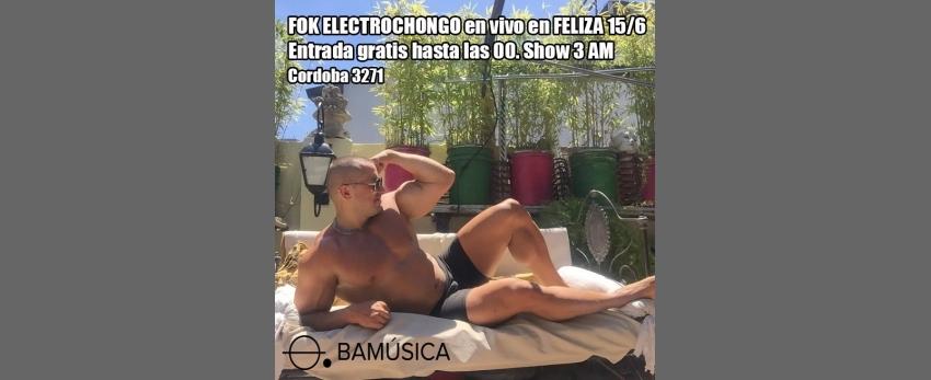 Fok Electrochongo en Feliza