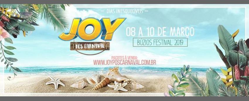 JOY Pós-Carnaval - Búzios Festival 2019