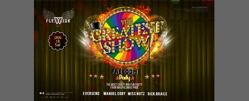 Fly Wish Presents Freedom The Greatest Show