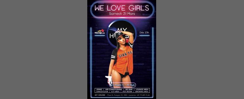 We Love Girls & Friends
