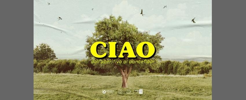 CIAO, dall'aperitivo alla dancefloor • Cassero • Free Entry