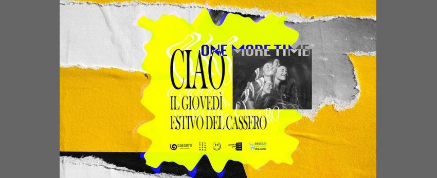 CIAO! il Giovedì estivo • Cassero • Free Entry