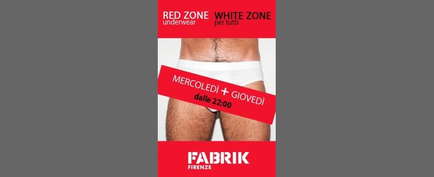 Red Zone / White Zone_ogni mercoledì