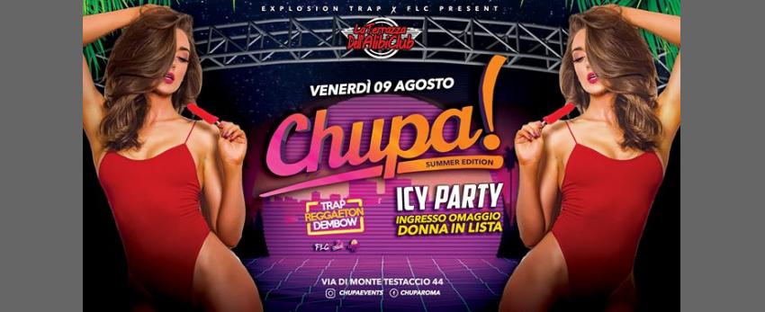 Chupa Icy Party • La Terrazza Alibi • Roma • Ogni Venerdì