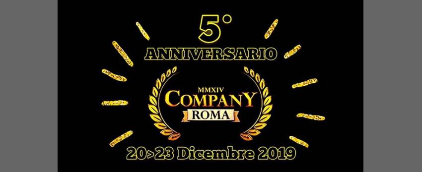 #5° Compleanno > COMPANY•ROMA