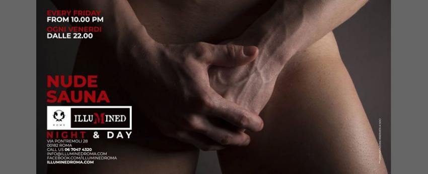 Illumined Sauna presenta: NUDE SAUNA a Roma