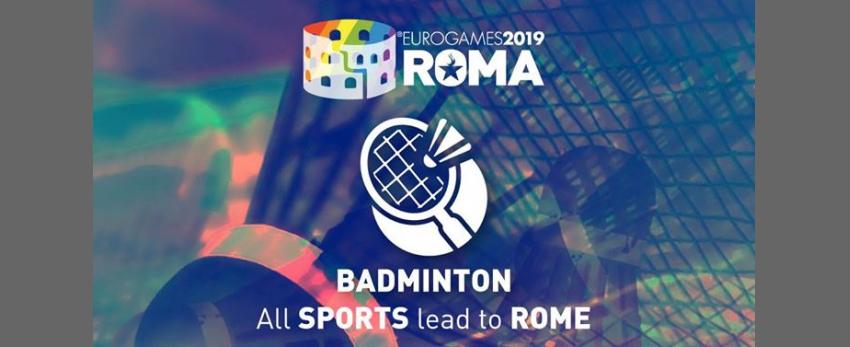 Roma Eurogames 2019 - Badminton Tournament