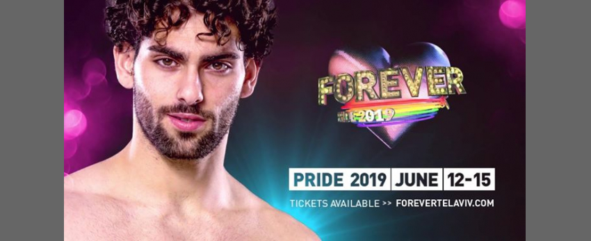 Forever Tel aviv PRIDE 2019