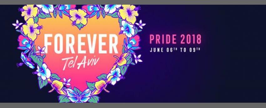 Forever Tel aviv - Pride 2018