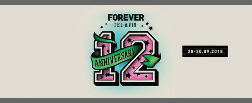 Forever Tel aviv 12th Anniversary Festival