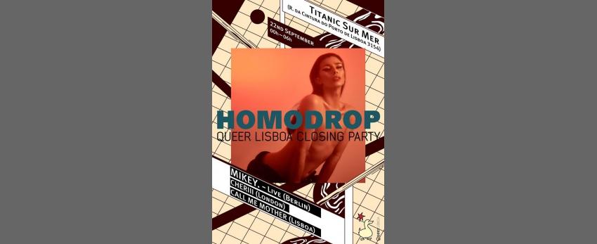 Homodrop - Queer Lisboa Closing Party