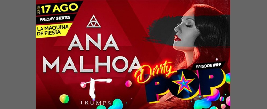 ANA MALHOA @TRUMPS