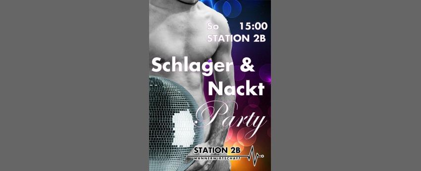 Schlager & Nackt Party (dresscode: naked / underwear)