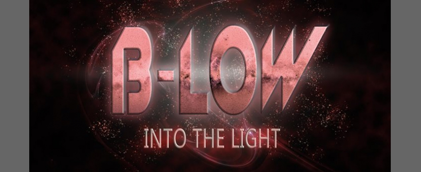 B-LOW - Into The Light
