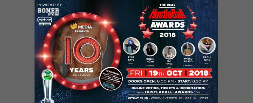 10 YEARS - The REAL HustlaBall Berlin Awards • 2018